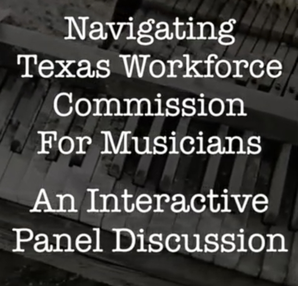 Navigating the Texas Workforce Commission for Musicians
